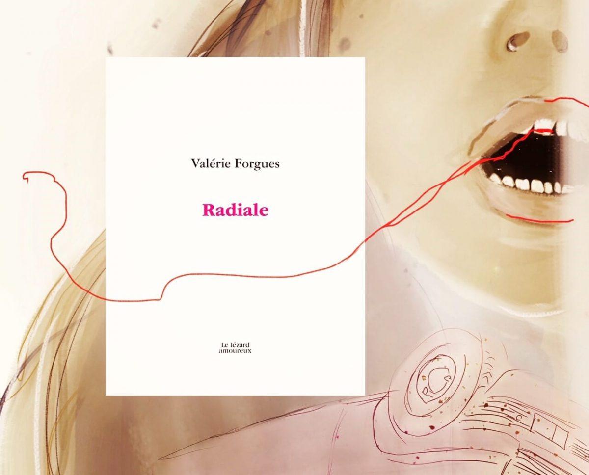 Radiale de Valérie Forgues